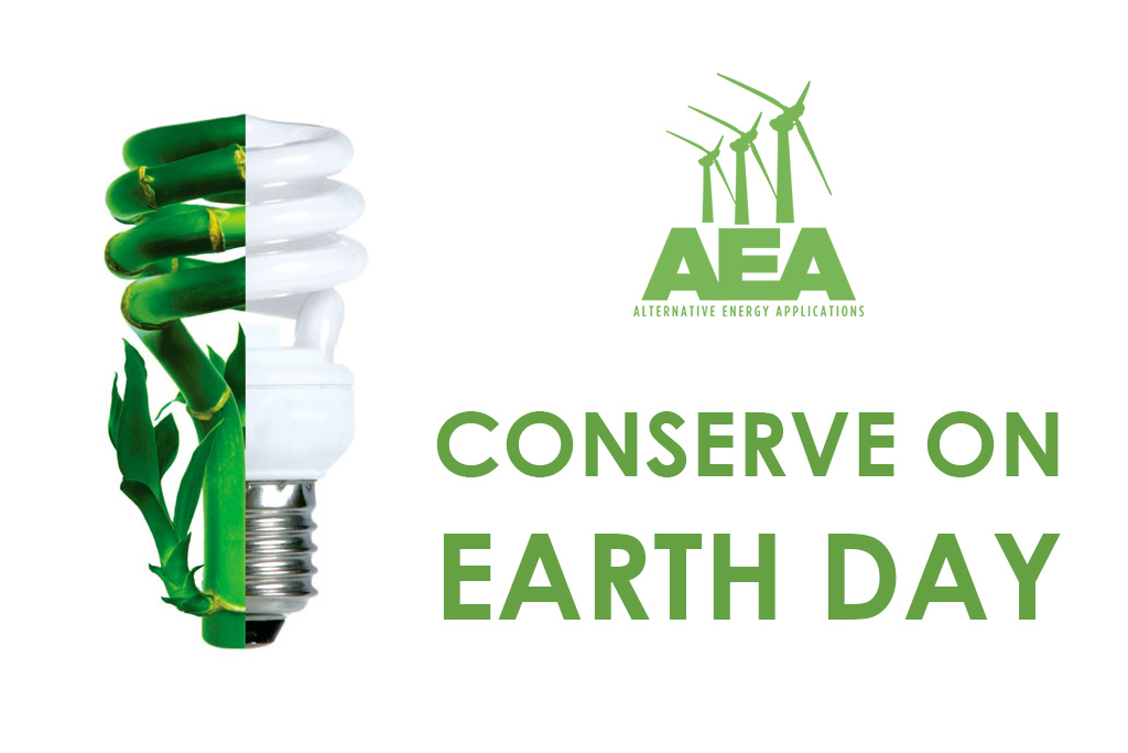 Conserve Energy on Earth Day with CFLs and LEDs | Alternative Energy Applications Inc.